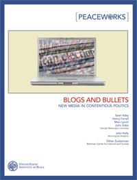 Blogs and Bullets: New Media in Contentious Politics