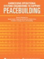 Report: Harnessing Operational Systems Engineering to Support Peacebuilding