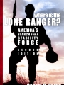 Where Is the Lone Ranger? Second Edition
