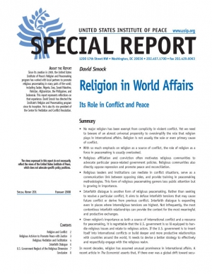 Special Report: Religion in World Affairs: Its Role in Conflict and Peace