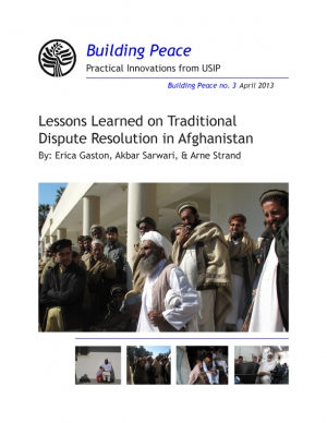 Lessons Learned on Traditional Dispute Resolution in Afghanistan