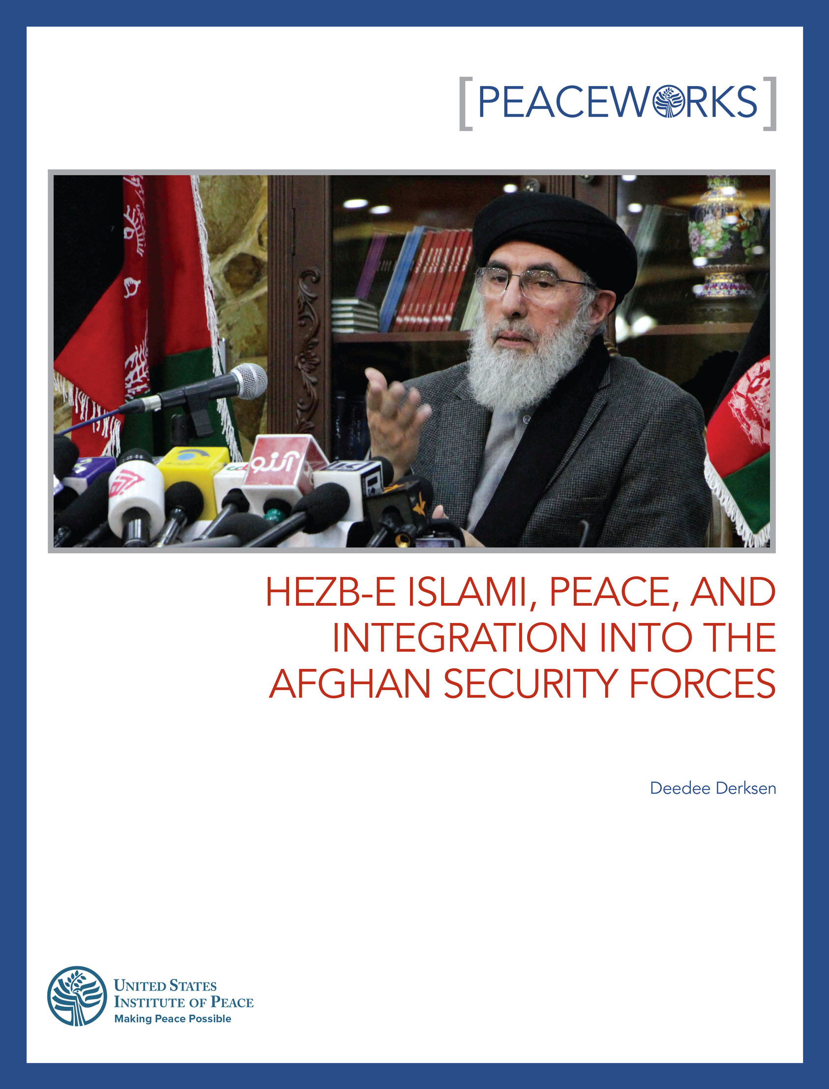 Hezb-e Islami, Peace, and Integration into the Afghan
