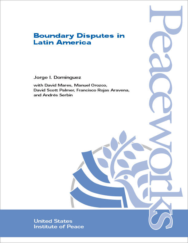 Boundary Disputes In Latin America United States Institute Of Peace