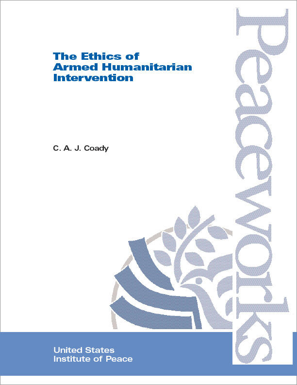 the ethics of armed humanitarian intervention united states  summary