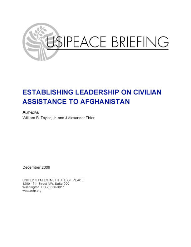 PEace Brief: Establishing Leadership on Civilian Assistance to Afghanistan