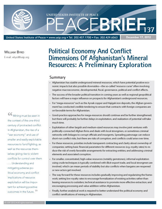 Peace Brief: Political Economy and Conflict Dimensions of Afghanistan's Mineral Resources: A Preliminary Exploration