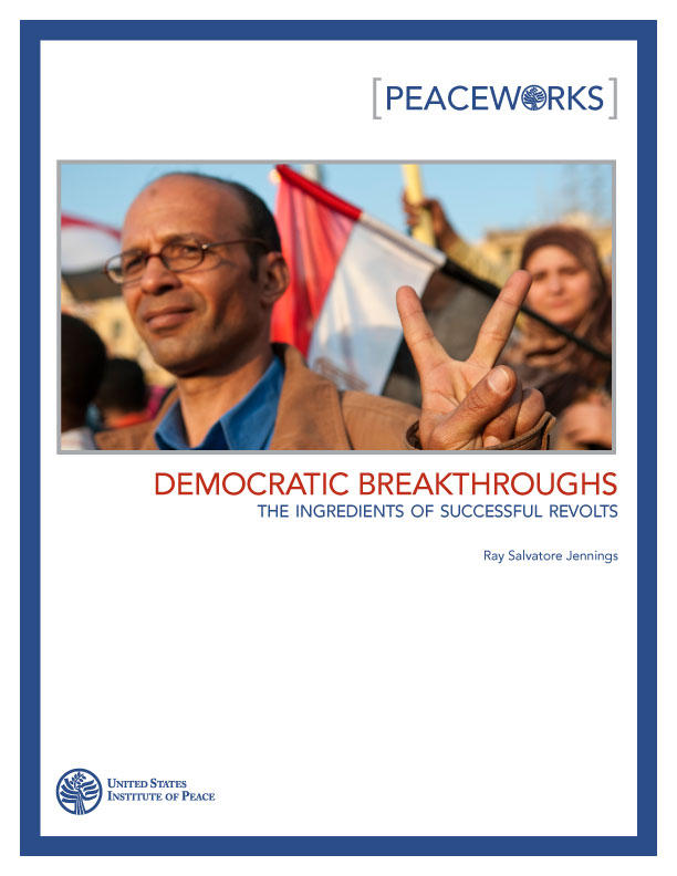 Peaceworks: Democratic Breakthroughs: The Ingredients of Successful Revolts