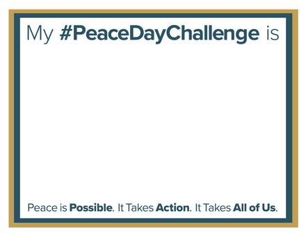 Peace Day Challenge Frame