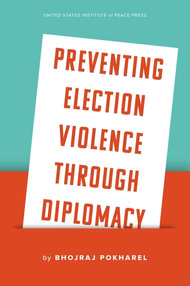 Preventing Election Violence Through Diplomacy Cover