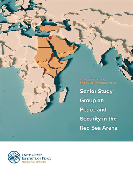 Senior Study Group on Peace and Security in Red Sea Arena Report Cover Featuring Map