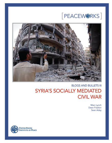 Peaceworks: Syria's Socially Mediated Civil War