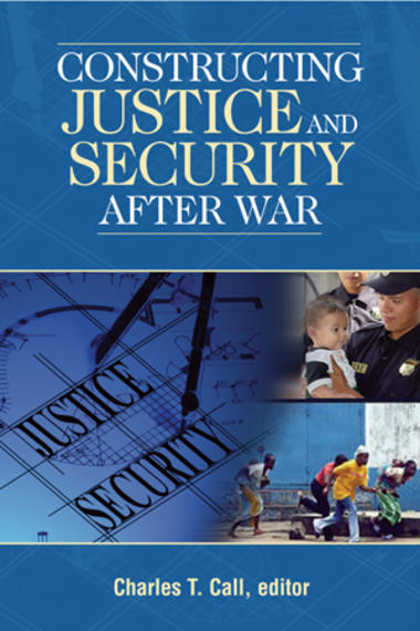 cover-Constructing-Justice-and-Security-After-War.jpg