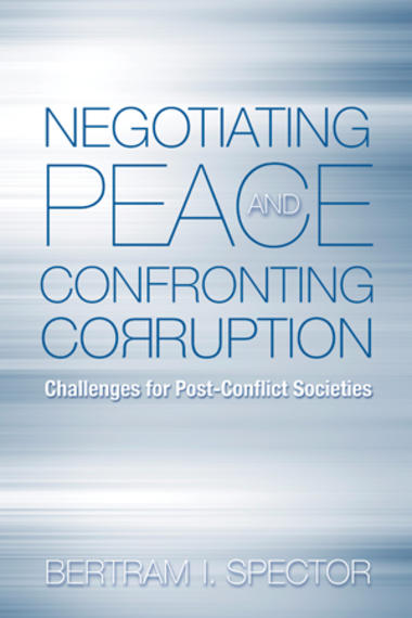 Negotiating Peace and Confronting Corruption book cover