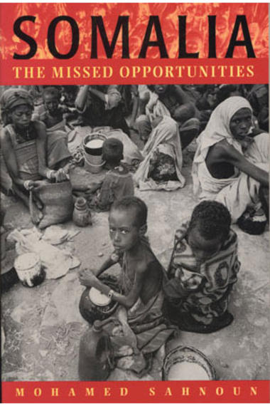 Somalia - The Missed Opportunities | United States Institute of Peace