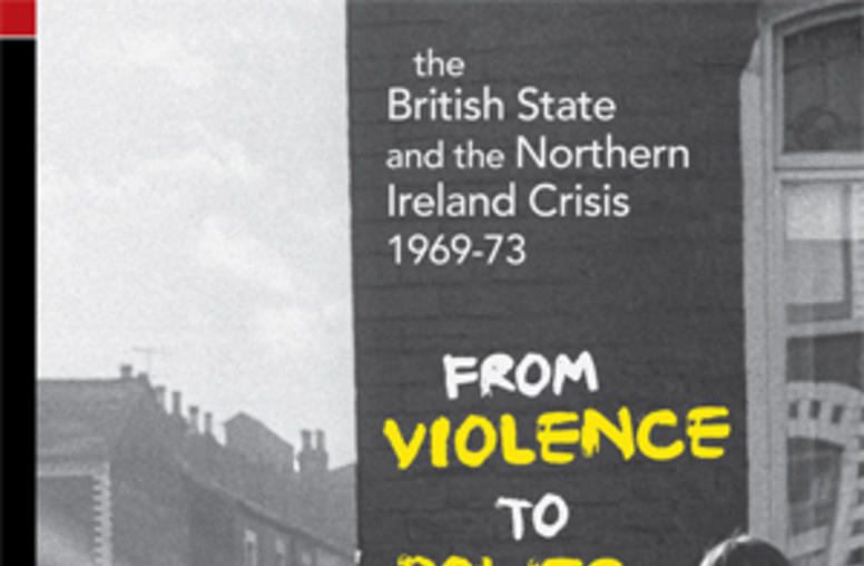 The British State and the Northern Ireland Crisis, 1969-73