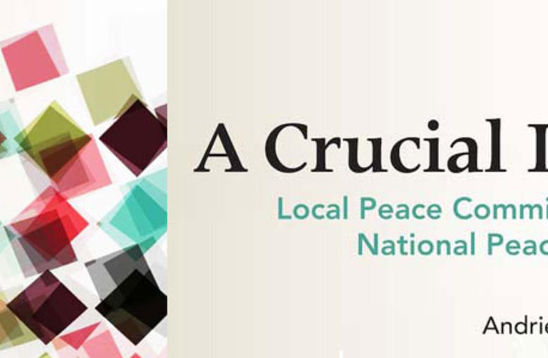 Local Peace Committees and National Peacebuilding