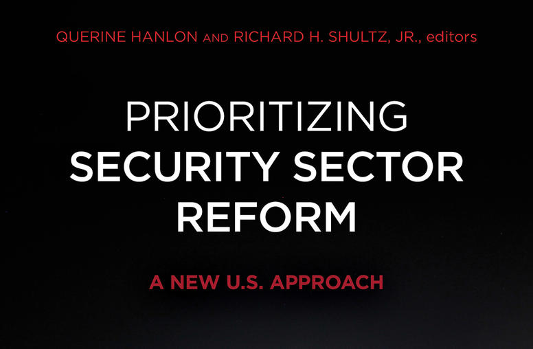 Prioritizing Security Sector Reform