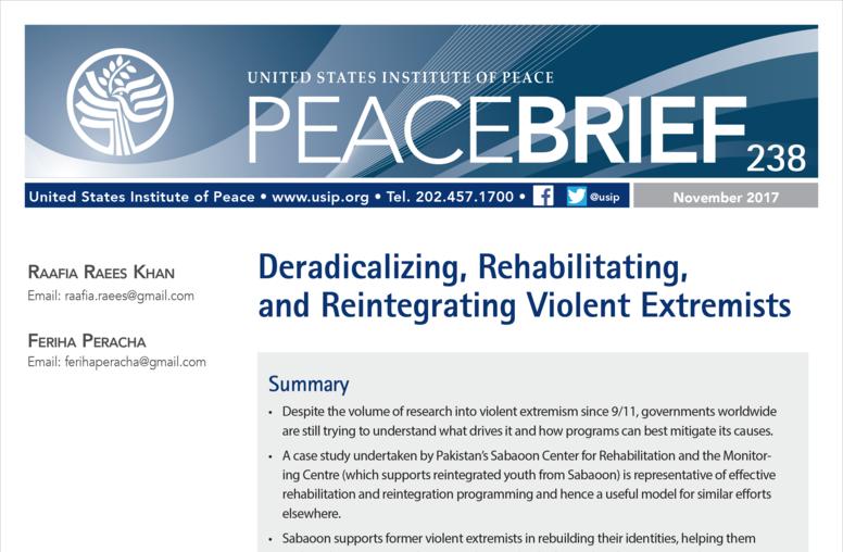 Deradicalizing, Rehabilitating, and Reintegrating Violent Extremists