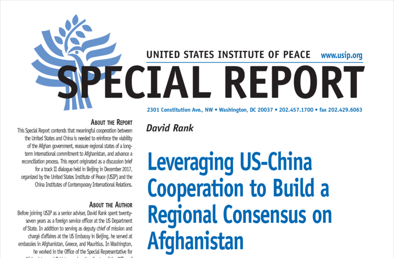 Leveraging U.S.-China Cooperation to Build a Regional Consensus on Afghanistan
