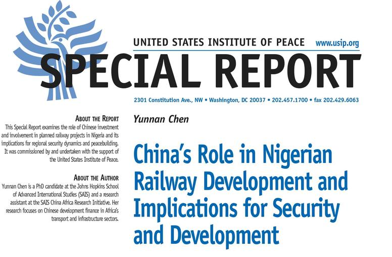 China's Role in Nigerian Railway Development and Implications for Security and Development