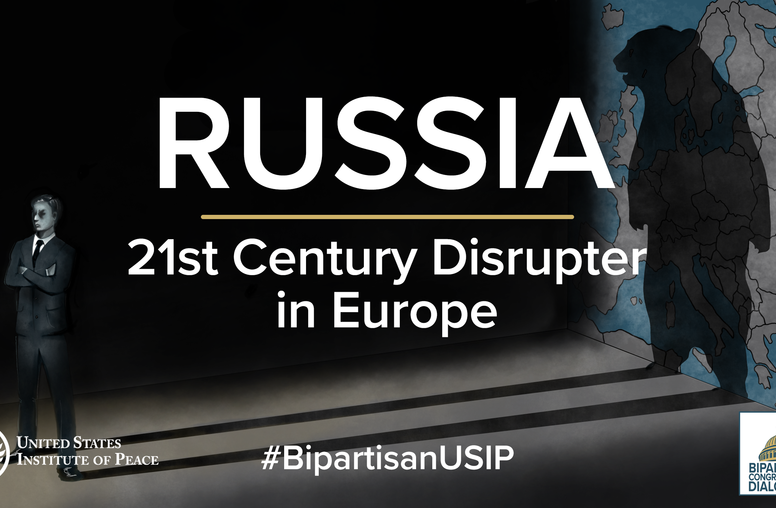 Russia: 21st Century Disrupter in Europe