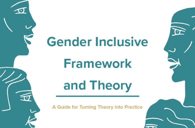 Gender Inclusive Framework and Theory