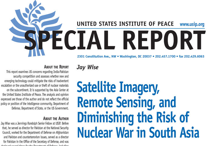 Satellite Imagery, Remote Sensing, and Diminishing the Risk of Nuclear War in South Asia