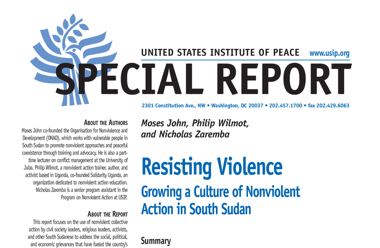 Resisting Violence: Growing a Culture of Nonviolent Action in South Sudan