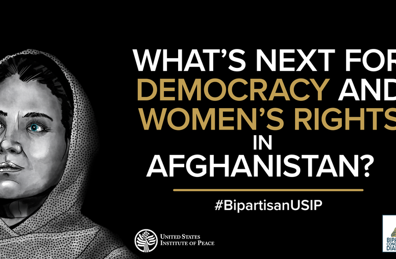What's Next for Democracy and Women's Rights in Afghanistan?