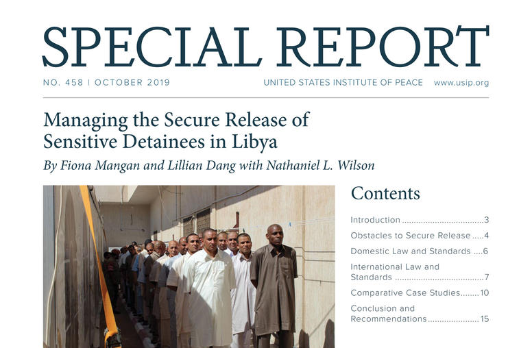 Managing the Secure Release of Sensitive Detainees in Libya report cover