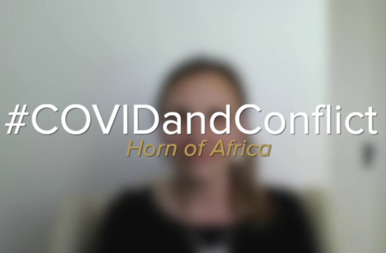 COVID-19 and Conflict: Horn of Africa