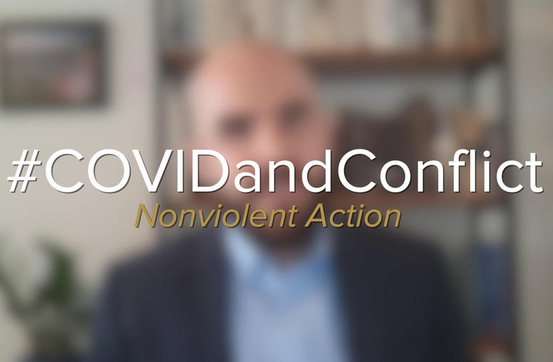 COVID-19 and Conflict: Nonviolent Action