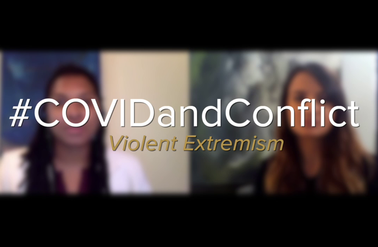 COVID-19 and Conflict: Violent Extremism