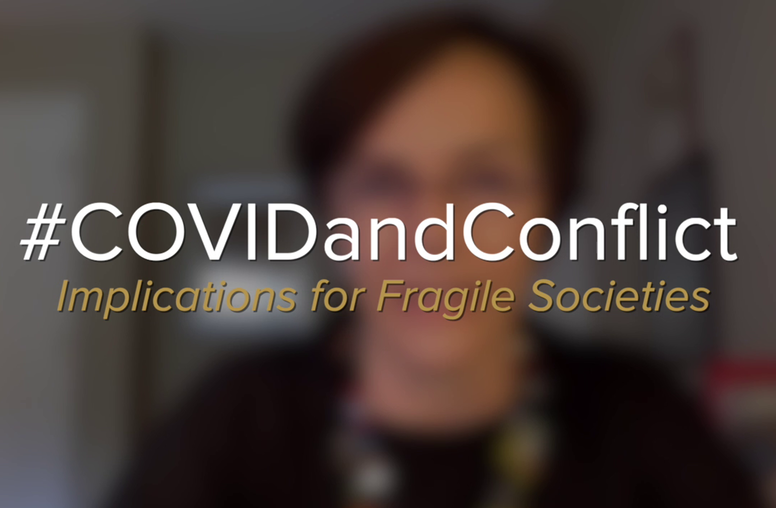 COVID-19 and Conflict: Implications for Fragile Societies