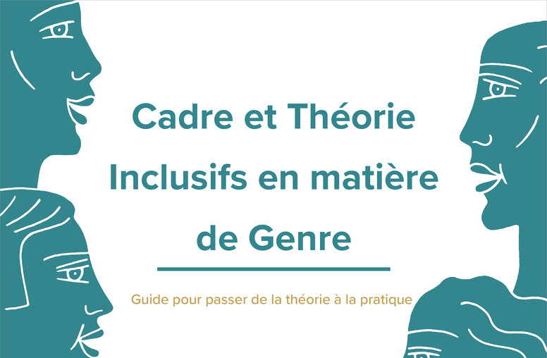 Gender Inclusive Framework and Theory (French)