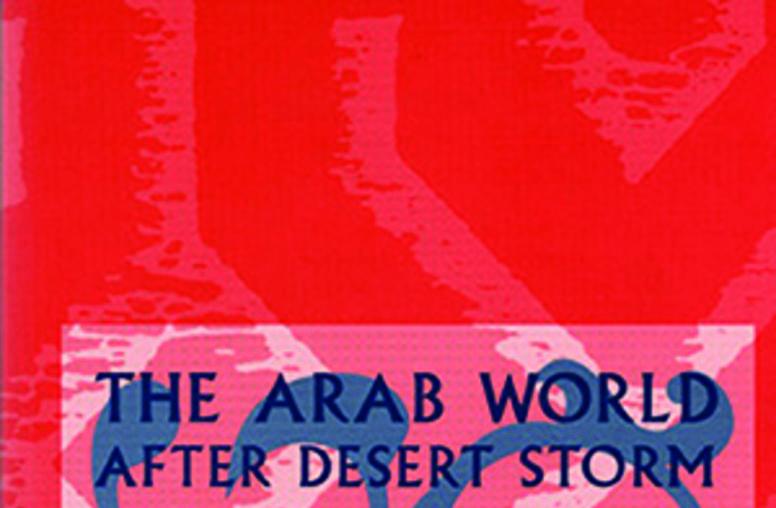 The Arab World After Desert Storm