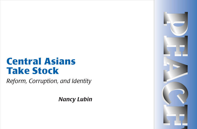 Central Asians Take Stock: Reform, Corruption, and Identity
