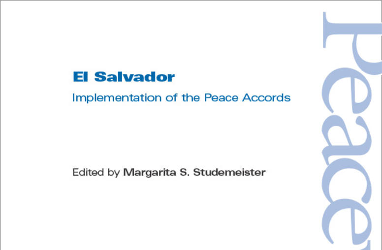 El Salvador: Implementation of the Peace Accords