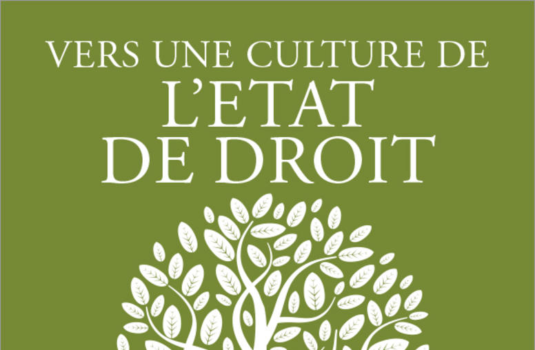 Toward a Rule of Law Culture (French)
