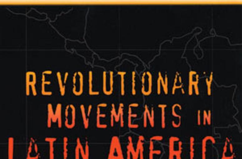 Revolutionary Movements  in Latin America