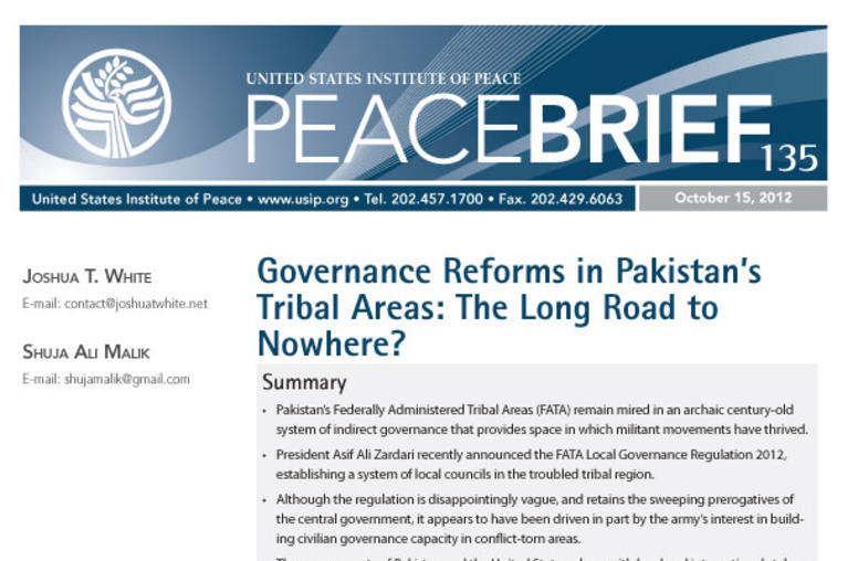Governance Reforms in Pakistan's Tribal Areas: The Long Road to Nowhere?