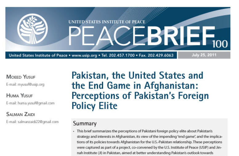 Pakistan, the United States and the End Game in Afghanistan: Perceptions of Pakistan's Foreign Policy Elite