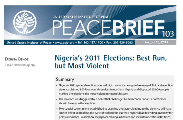 Nigeria's 2011 Elections: Best Run, but Most Violent