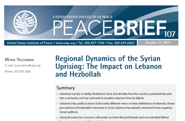 Regional Dynamics of the Syrian Uprising: The Impact on Lebanon and Hezbollah