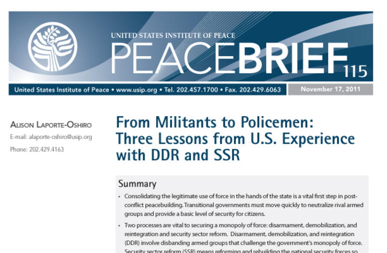 From Militants to Policemen: Three Lessons from U.S. Experience with DDR and SSR