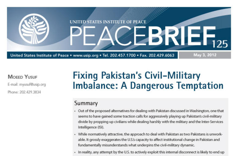 Fixing Pakistan's Civil-Military Imbalance: A Dangerous Temptation