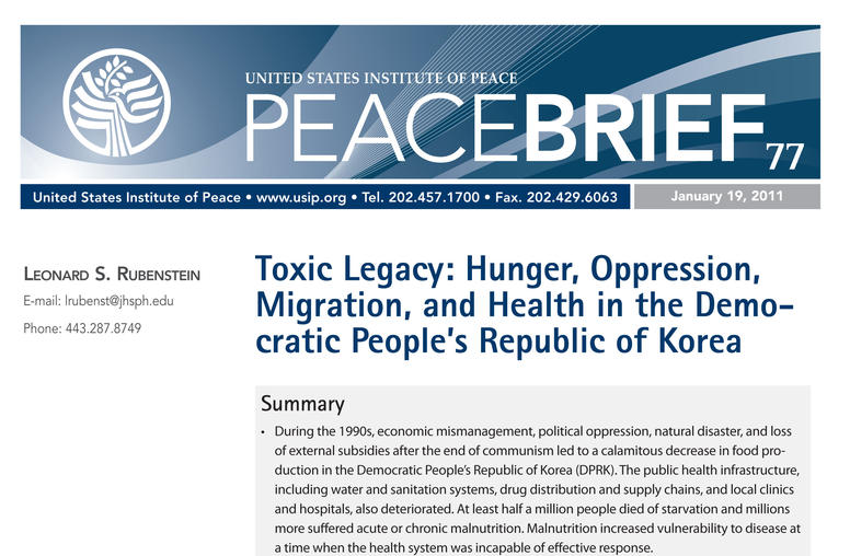 Toxic Legacy: Hunger, Oppression, Migration, and Health in the Democratic People's Republic of Korea