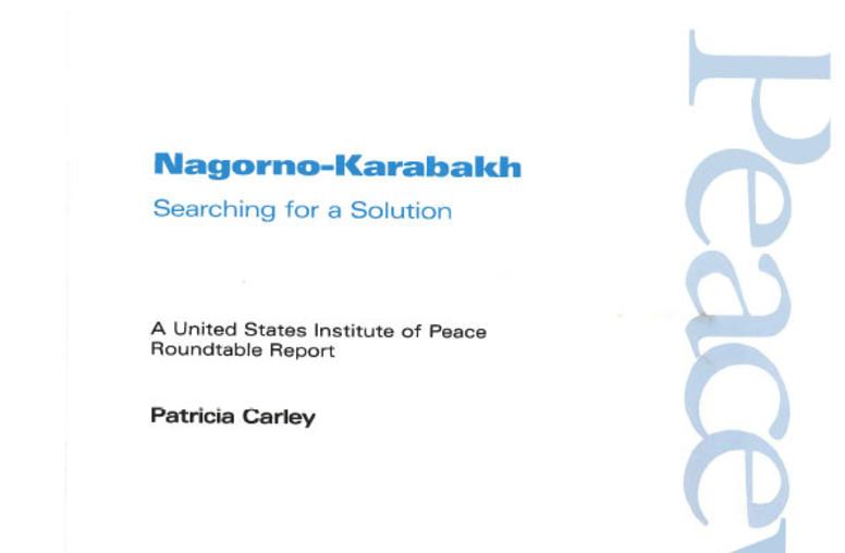 Nagorno-Karabakh: Searching for a Solution