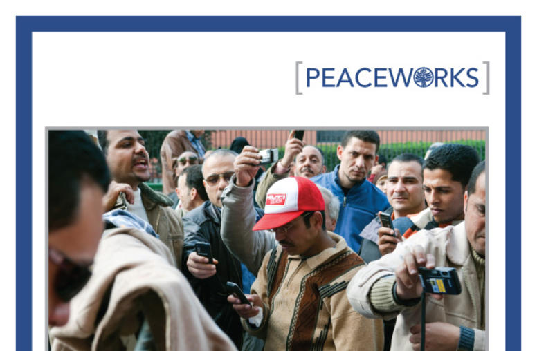 Blogs and Bullets II: New Media and Conflict after the Arab Spring