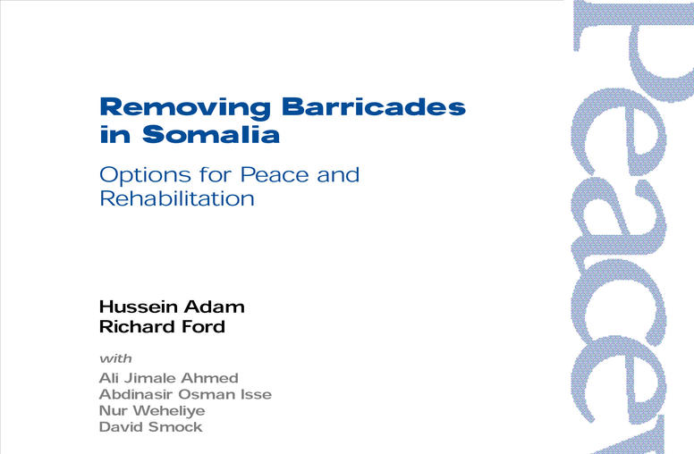 Removing Barricades in Somalia: Options for Peace and Rehabilitation